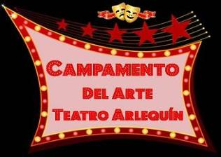 Campamento del Arte Teatro Arlequín Gran Via