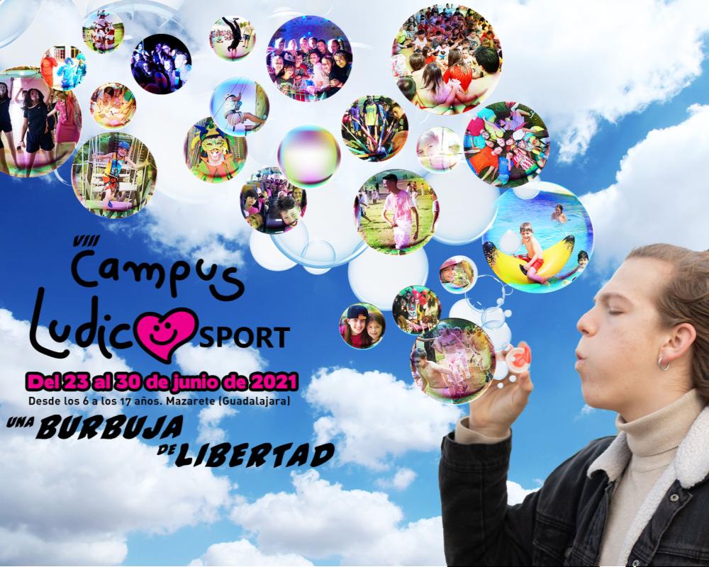 VIII CAMPUS LUDICOSPORT 2021 Burbuja de Libertad