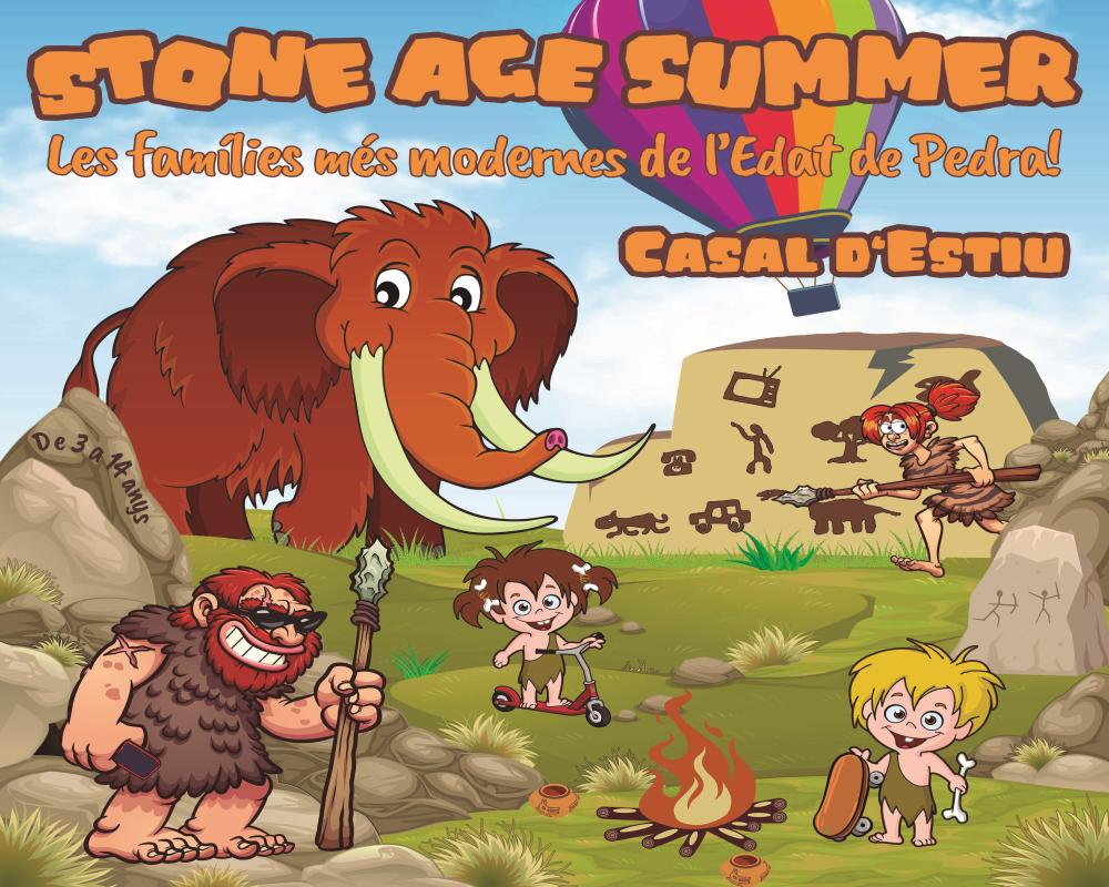 STONE AGE SUMMER - CASAL D'ESTIU